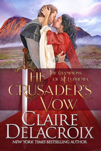 Claire Delacroix - The Crusader's Vow
