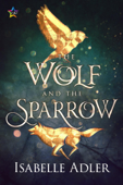 The Wolf and the Sparrow