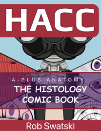 The Histology Comic Book