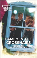 Family in the Crosshairs