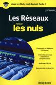Les réseaux pour les Nuls, poche, 11e éd.