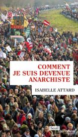 Comment je suis devenue anarchiste