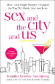 Sex and the City and Us Book Cover