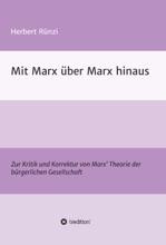 Mit Marx über Marx Hinaus