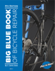 Big Blue Book of Bicycle Repair - C. Calvin Jones