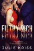 Julie Kriss - Filthy Rich artwork