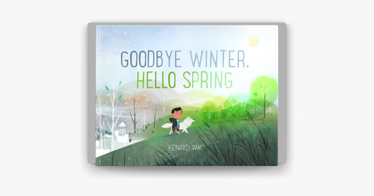 Goodbye Winter, Hello Spring - Kenard Pak