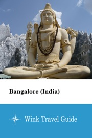 Bangalore India Wink Travel Guide