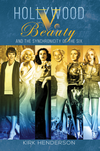Hollywood v. Beauty and the Synchronicity of the Six Couverture de livre