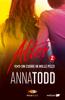 Anna Todd - After 2. Un cuore in mille pezzi artwork