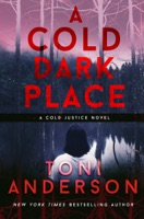 A Cold Dark Place