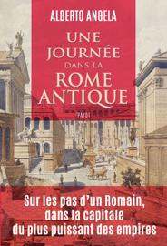 Une journée dans la Rome antique