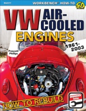 How to Rebuild VW Air-Cooled Engines: 1961-2003