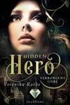 Hidden Hero 1 Verborgene Liebe
