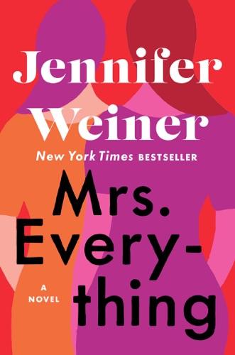 Jennifer Weiner - Mrs. Everything