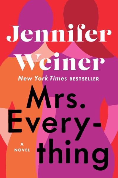 Mrs. Everything - Jennifer Weiner book cover