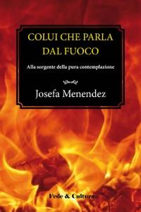 Colui che parla dal fuoco Book Cover