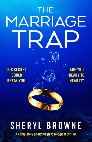 Sheryl Browne - The Marriage Trap