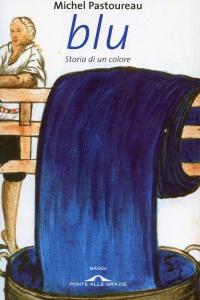 Blu. Storia di un colore Libro Cover