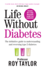 Professor Roy Taylor - Life Without Diabetes artwork
