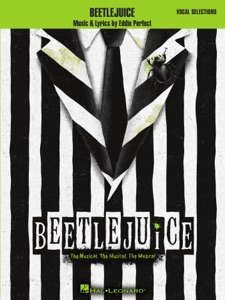 Beetlejuice - Vocal Selections with Piano Accompaniment Book Cover