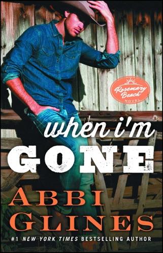 Abbi Glines - When I'm Gone