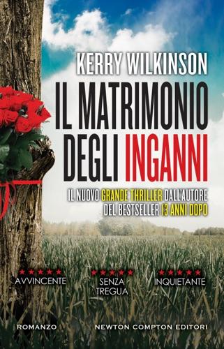 Kerry Wilkinson - Il matrimonio degli inganni