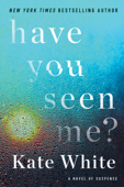 Download and Read Online Have You Seen Me?
