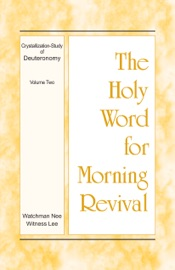 The Holy Word for Morning Revival - Crystallization-study of Deuteronomy, Volume 2 PDF Download