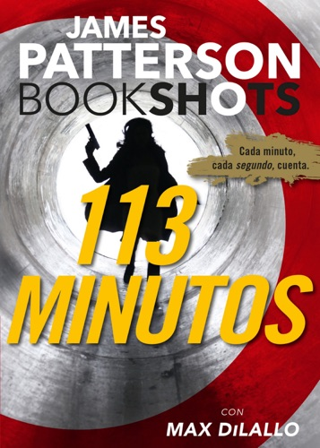 James Patterson & Max DiLallo - 113 minutos