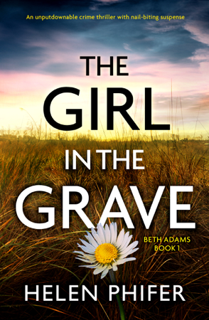 The Girl in the Grave - Helen Phifer