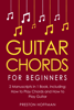 Preston Hoffman - Guitar Chords: For Beginners - Bundle - The Only 2 Books You Need to Learn Chords for Guitar, Guitar Chord Theory and Guitar Chord Progressions Today  artwork