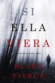 Si Ella Viera (Un Misterio Kate Wise — Libro 2) Book Cover
