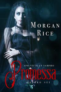 Promessa (Libro #6 in Appunti di un Vampiro) Copertina del libro