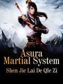 Asura Martial System