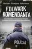 Norbert Grzegorz Kościesza - Folwark komendanta artwork
