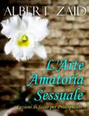 L'Arte Amatoria - Sessuale Lezioni di Sesso per Principianti Book Cover