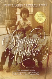 Straining Forward Minh Phuong Towner S Story