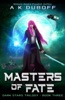 Masters of Fate