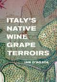 Italy's Native Wine Grape Terroirs Book Cover