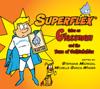Stephanie Madrigal - Superflex Takes on Glassman and the Team of Unthinkables artwork