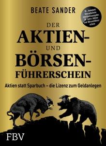 Der Aktien- und Börsenführerschein – Jubiläumsausgabe Book Cover