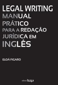 Legal Writing: Manual prático para a redação jurídica em inglês Book Cover