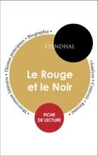 Étude Intégrale : Le Rouge Et Le Noir (fiche De Lecture, Analyse Et Résumé)
