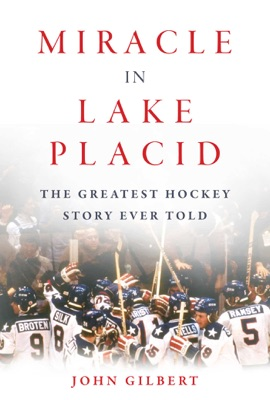 Miracle in Lake Placid