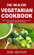 The Healthy Vegetarian Cookbook: Delicious and Nourishing Vegan Recipes for Beginners