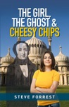 The Girl The Ghost And Cheesy Chips