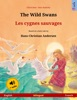 The Wild Swans – Les cygnes sauvages (English – French)