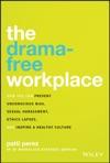 The Drama-Free Workplace
