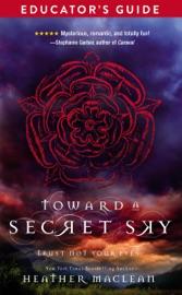 Toward A Secret Sky Educator S Guide